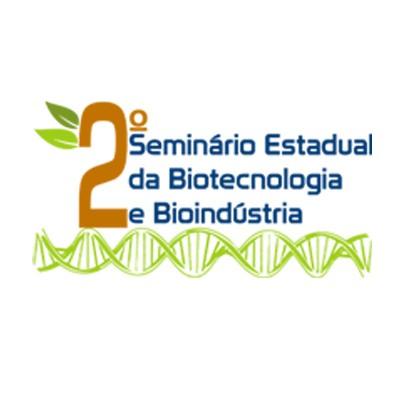 2º Seminário Estadual da Biotecnologia e Bioindústria