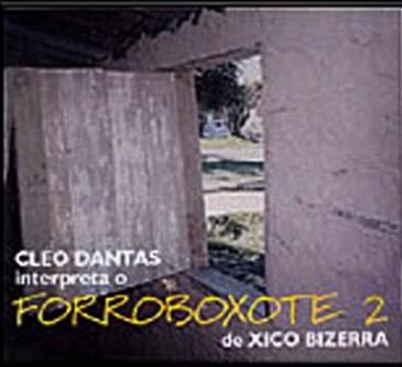 FORROBOXOTE 2 - CLÉO DANTAS interpreta o Forroboxote