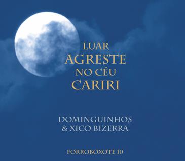 FORROBOXOTE 10 - Luar Agreste no Céu Cariri