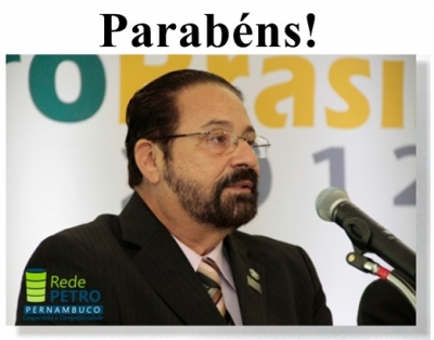 Felicitações para o Presidente da RedePETRO PERNAMBUCO