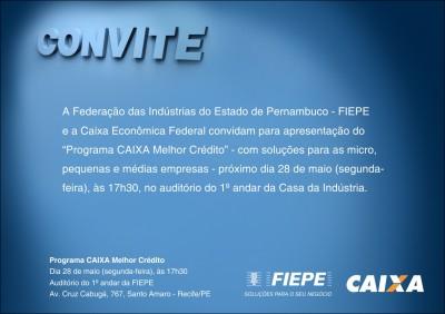 CONVITE - PROGRAMA CAIXA MELHOR CREDITO