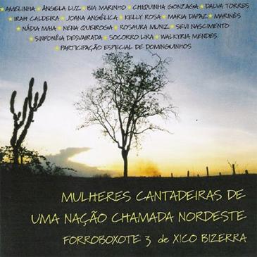 FORROBOXOTE 03 - Mulheres Cantadeiras de uma Nação Chamada Nordeste