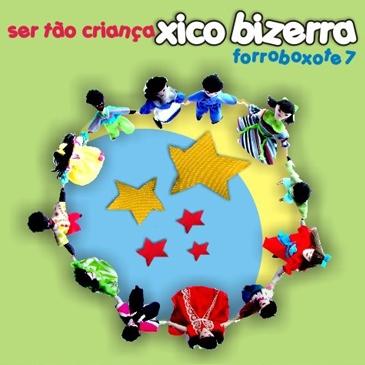 FORROBOXOTE 07 - Ser Tão Criança