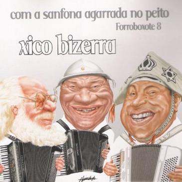 FORROBOXOTE 08 - Com a Sanfona Agarrada no Peito